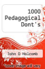 cover of 1000 Pedagogical Dont`s