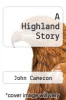 cover of A Highland Story