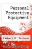 cover of Personal Protective Equipment
