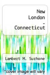 Cover of New London - Connecticut  (ISBN 978-6130439422)