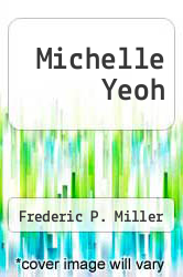 Cover of Michelle Yeoh  (ISBN 978-6130650322)