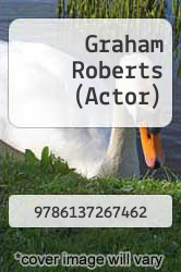 Cover of Graham Roberts (Actor)  (ISBN 978-6137267462)