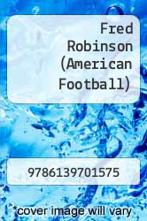 Cover of Fred Robinson (American Football)  (ISBN 978-6139701575)