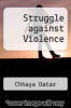 cover of Struggle against Violence