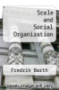 cover of Scale and Social Organization