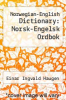 cover of Norwegian-English Dictionary: Norsk-Engelsk Ordbok (3rd edition)