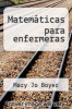 cover of Matematicas para enfermeras (4th edition)
