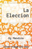 cover of La Eleccion (7th edition)