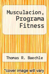 Cover of Musculacion, Programa Fitness EDITIONDESC (ISBN 978-8425513398)