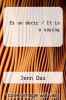 cover of Es un decir / It is a saying
