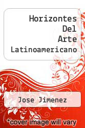 Cover of Horizontes Del Arte Latinoamericano EDITIONDESC (ISBN 978-8430933150)