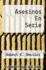 cover of Asesinos En Serie