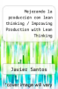 cover of Mejorando la produccin con lean thinking / Improving Production with Lean Thinking