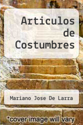 Cover of Articulos de Costumbres EDITIONDESC (ISBN 978-8441402669)