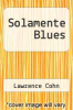 cover of Solamente Blues