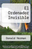cover of El Ordenador Invisible