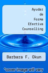 Cover of Ayudar de Forma Efectiva Counselling EDITIONDESC (ISBN 978-8449311055)