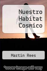 Cover of Nuestro Habitat Cosmico EDITIONDESC (ISBN 978-8449312793)