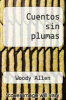 cover of Cuentos sin plumas (9th edition)