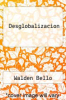 cover of Desglobalizacion