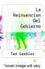 cover of La Reinvencion Del Gobierno