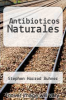 cover of Antibioticos Naturales