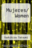 cover of Mujeres/ Women