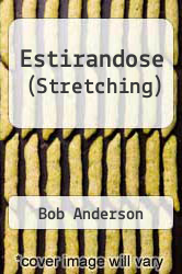 Cover of Estirandose (Stretching)  (ISBN 978-8479010591)