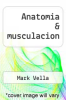 cover of Anatomia & musculacion