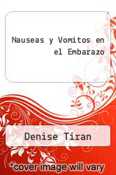 Nauseas y Vomitos en el Embarazo by Denise Tiran - ISBN 9788481749250
