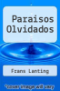 cover of Paraisos Olvidados