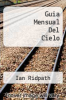 cover of Guia Mensual Del Cielo (6th edition)