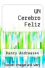 cover of UN Cerebro Feliz