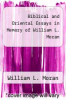cover of Biblical and Oriental Essays in Memory of William L. Moran
