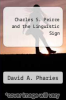 cover of Charles S. Peirce and the Linguistic Sign