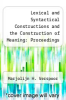 cover of Lexical and Syntactical Constructions and the Construction of Meaning: Proceedings of the bi-annual ICLA meeting in Albuquerque, July 1995