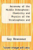 cover of Aeronomy of the Middle Atmosphere: Chemistry and Physics of the Stratosphere and Mesophere (2nd edition)