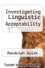 cover of Investigating Linguistic Acceptability