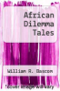 cover of African Dilemma Tales