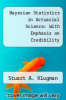 cover of Bayesian Statistics in Actuarial Science: With Emphasis on Credibility (1st edition)