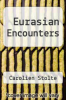 cover of Eurasian Encounters