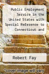 Public Employment Service in the United States with Special Reference to Connecticut and Wisconsin by Robert Fay - ISBN 9789264170117
