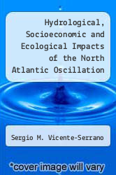Cover of Hydrological, Socioeconomic and Ecological Impacts of the North Atlantic Oscillation in the Mediterranean Region 1 (ISBN 978-9400736481)