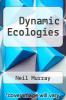 cover of Dynamic Ecologies