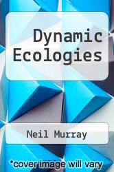 Cover of Dynamic Ecologies EDITIONDESC (ISBN 978-9400779716)