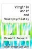 cover of Virginia Woolf and Neuropsychiatry
