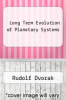 cover of Long Term Evolution of Planetary Systems