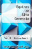 cover of Equipos de Alta Gerencia