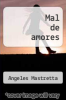 cover of Mal de amores
