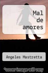 Cover of Mal de amores EDITIONDESC (ISBN 978-9681902841)